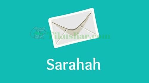 Inilah Cara Menggunakan Aplikasi Sarahah