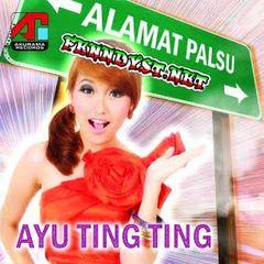 Ayu Ting Ting - Alamat Palsu (2007) Album cover