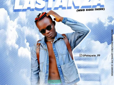 [MUSIC] PELEPELE – LASTANZA (WHO GOES THERE)
