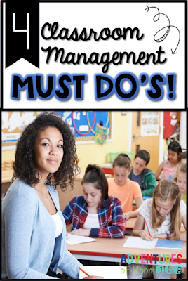 As a classroom teacher, make sure you are always doing these 4 classroom management must do's.  Read all about these important strategies and grab your ready to use freebie!