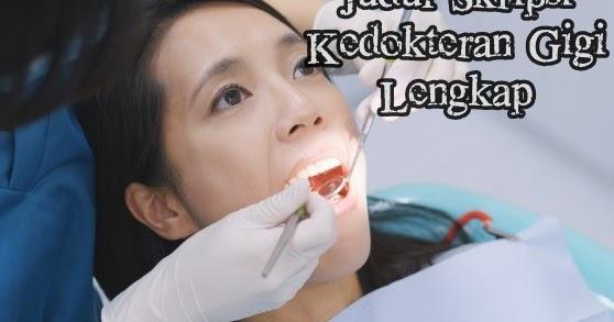 Judul Skripsi Kedokteran Gigi Lengkap Makalah Pedia