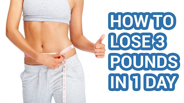 exclusive,How to Losing 3 Pounds in 3 Days ?