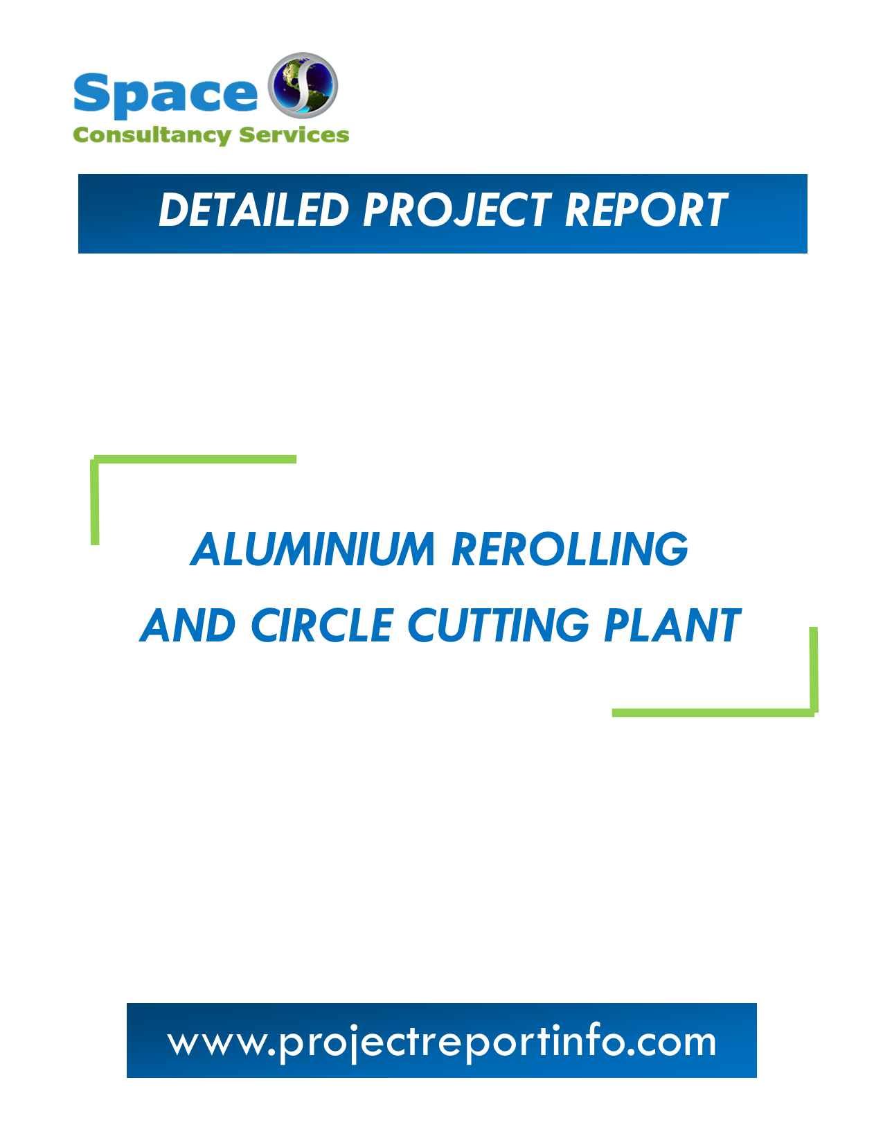 Project Report on Aluminium Rerolling and Circle Cutting Plant