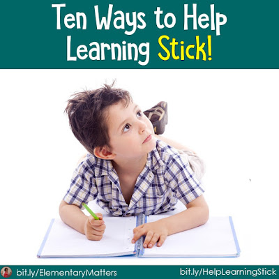 10 Tips for Helping Learning Stick: Ten research based strategies for helping children learn and remember what they've learned.