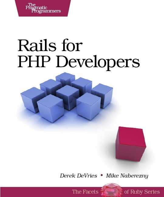 Rails for PHP Developers, The Pragmatic Programmers