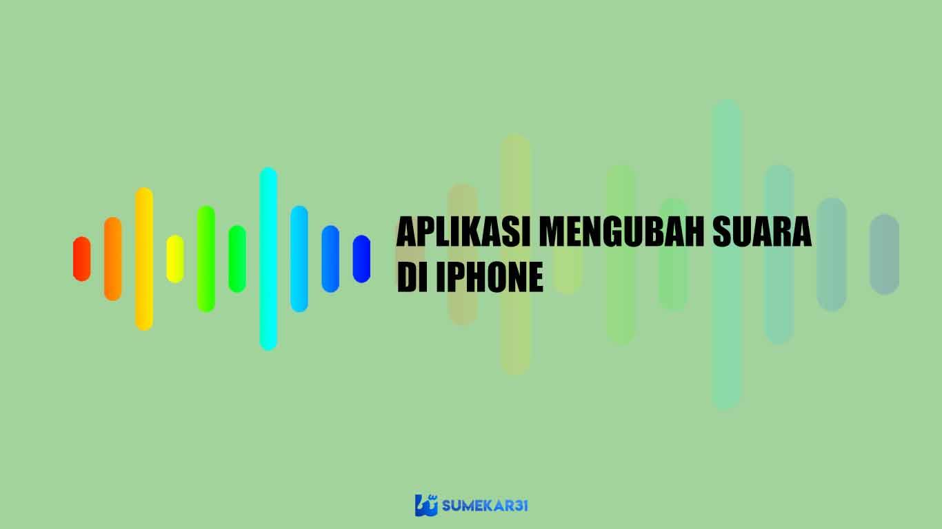 daftar aplikasi terbaik untuk mengubah suara di iphone
