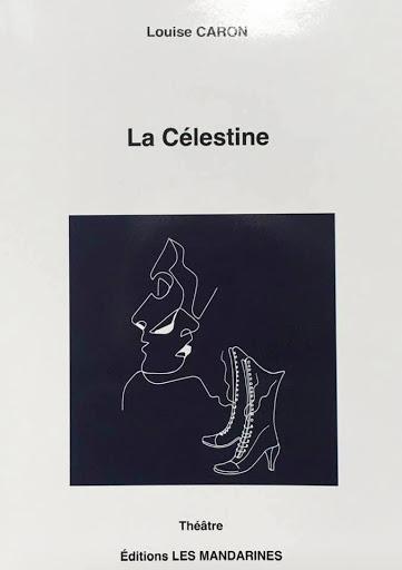 La Célestine - 2021