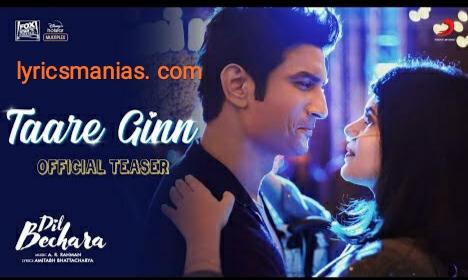 Taare Ginn Lyrics- A R Rehman