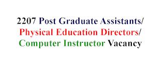 2207 Post Graduate Assistants/Physical Education Directors/Computer Instructor Vacancy