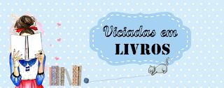 http://viciadas-em-livros.blogspot.com.br/