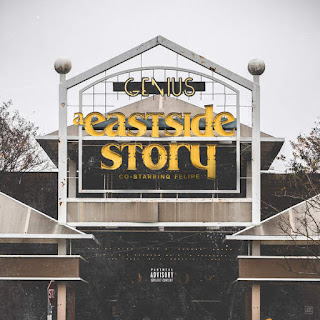 Genius & Felipe - A Eastside Story (Deluxe) (2016) - Album Download, Itunes Cover, Official Cover, Album CD Cover Art, Tracklist