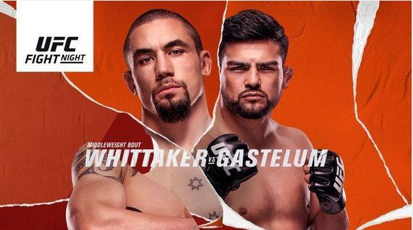 Watch UFC Fight Night on ESPN : Whittaker vs Gastelum – 17 Apr 2021 Live