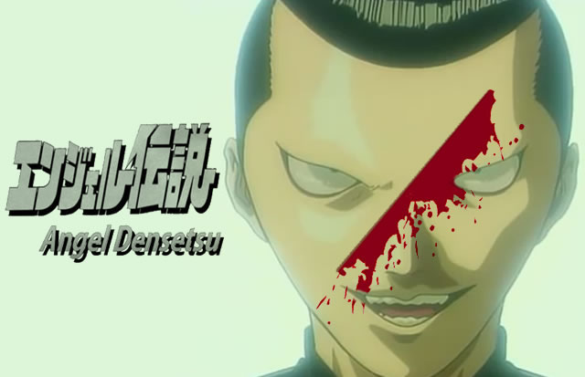 Angel Densetsu | Ele tem o coração de um anjo com um rostinho diferenciado