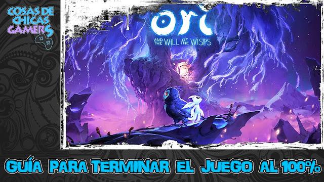 Guía de Ori and the Will of the Wisps para completar el juego al 100%