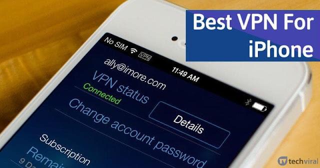 10 أفضل VPN لأجهزة iPhone للتصفح بشكل مجهول في عام 2020
