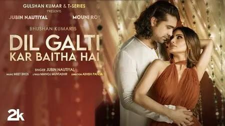 Dil Galti Kar Baitha Hai Mp3 Song Download Jubin Nautiyal