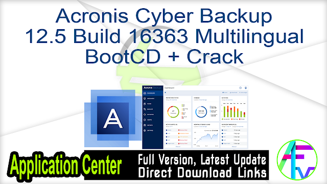 Acronis Cyber Backup 12.5 Build 16363 Multilingual BootCD + Crack