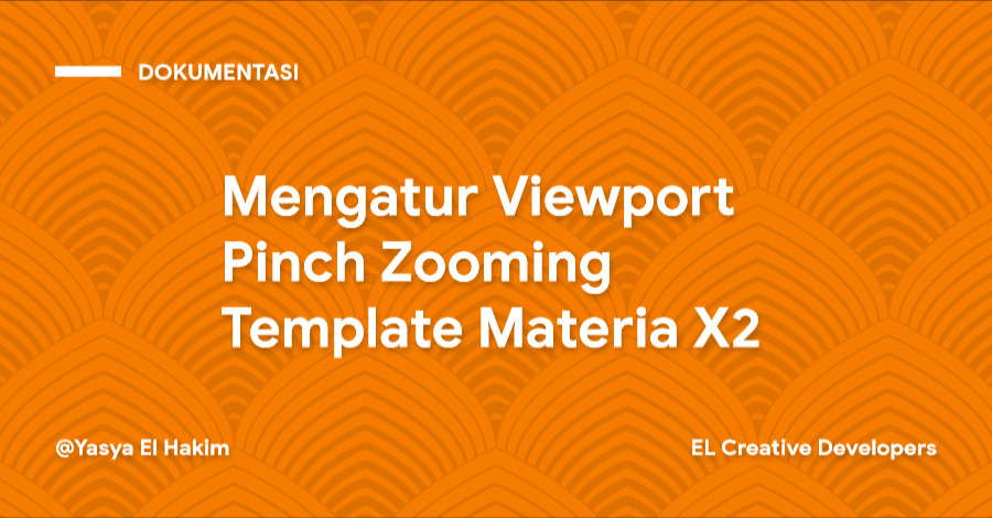 Cara Mengatur Viewport Pinch Zooming Template Materia X2