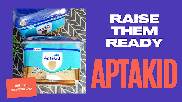 Raise Them Ready with Nutricia Aptakid