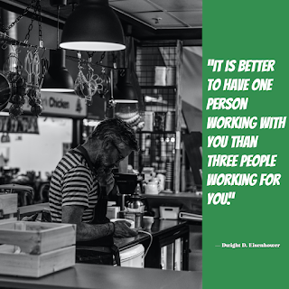 """funny_work_quote_of_the_day_(""""It is better to have one person working with you than three people working for you."""")_png.4"""