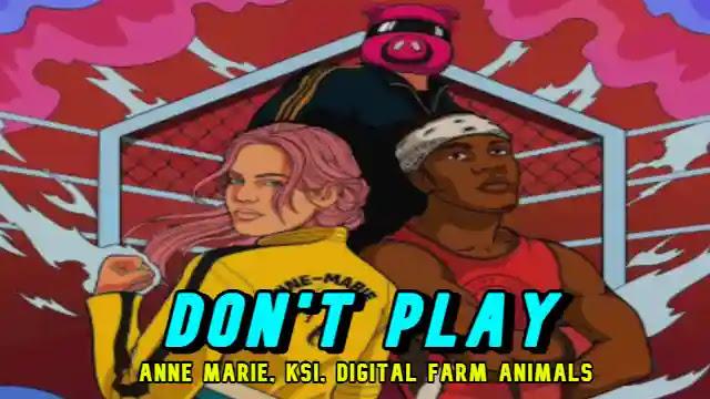 Don't Play (Lyrics) Anne Marie   KSI - Lyrics Lover