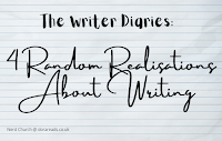 'The Writer Diaries: 4 Random Realisations About Writing' with a lined-paper background