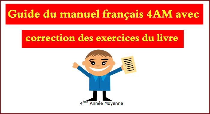 Guide Du Manuel Francais 4am Avec Correction Des Exercices