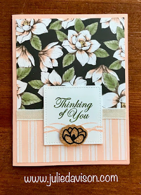 Stampin' Up! Good Morning Magnolia Thinking of You Card ~ 2019-2020 Annual Catalog ~ www.juliedavison.com
