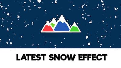 Latest Snow Effect for Blogger/Blogspot