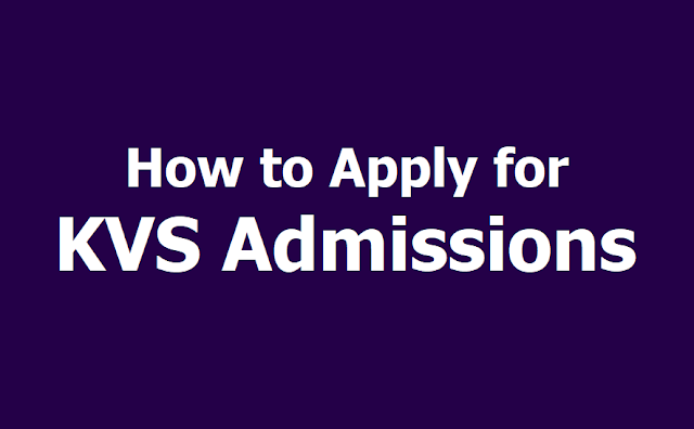 How to Apply for KVS Admissions