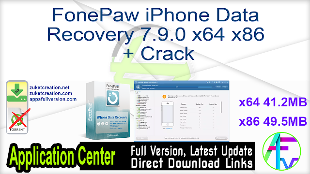 FonePaw iPhone Data Recovery 7.9.0 x64 x86 + Crack