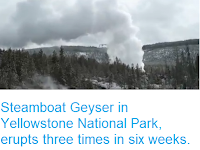 https://sciencythoughts.blogspot.com/2018/04/steamboat-geyser-in-yellowstone.html