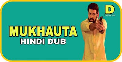 Mukhauta Hindi Dubbed Movie
