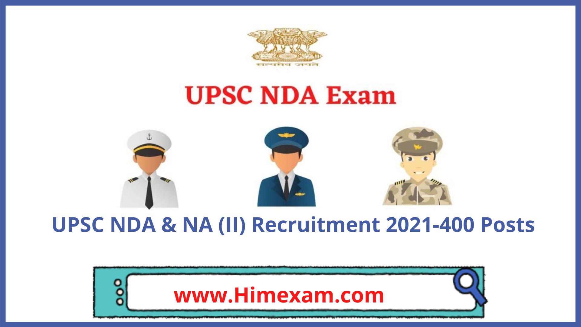 UPSC NDA & NA (II) Recruitment 2021-400 Posts