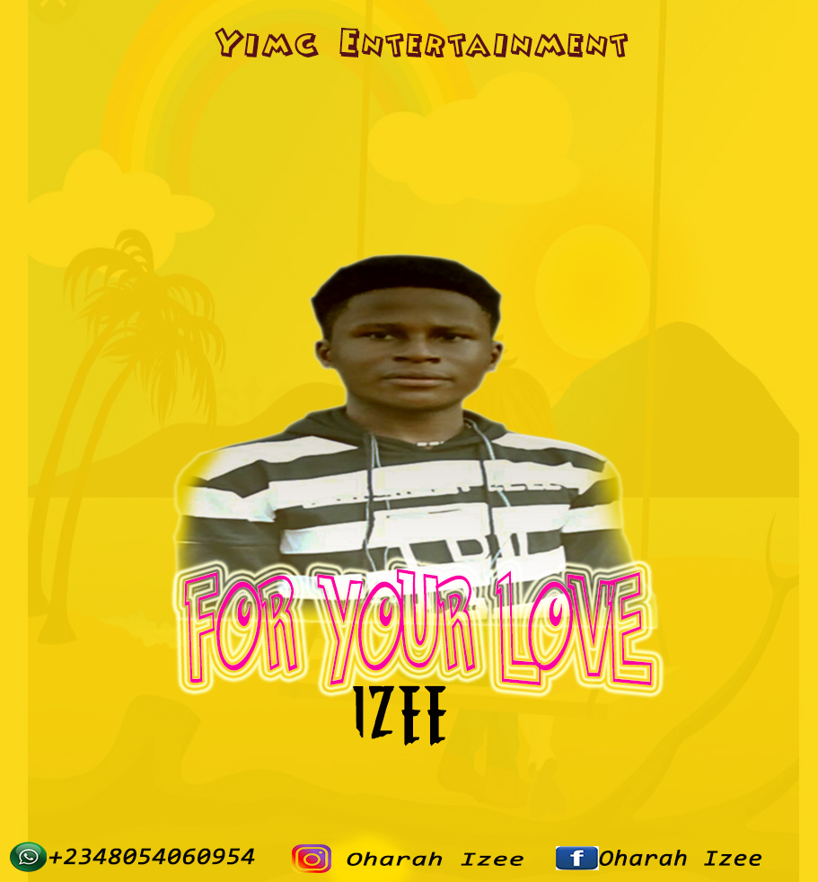 [Music] Izee - For Your Love