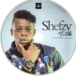 Shefzy drops new song Tetela prod by Daihard