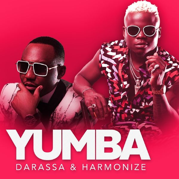 AUDIO | Darassa Ft Harmonize - Yumba |  Download New song