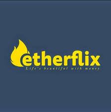 Is Etherflix Review Legit or Scam, How to Earn
