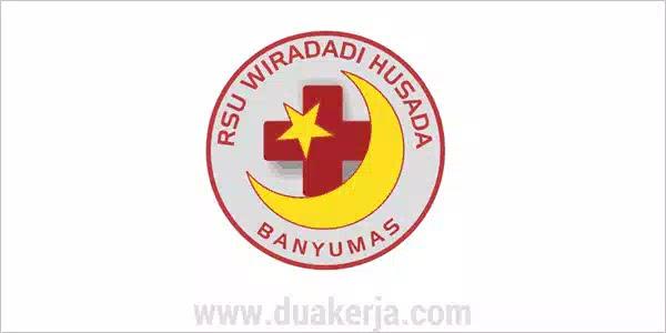 Lowongan Kerja RSU Wiradadi Husada Sokaraja Banyumas Tahun 2019