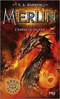 Merlin : L'épreuve Du Feu de T. A. Barron PDF