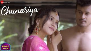 Chunariya Lyrics- Mango Talkies Prateeksha Srivastava