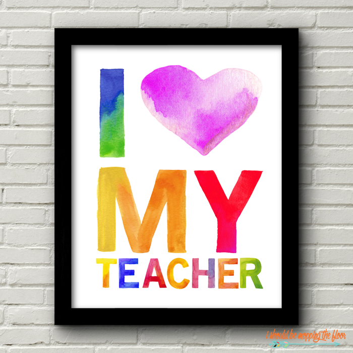 Watercolor Teacher Printables | These Six Watercolor Teacher Printables are perfect for Teacher Appreciation Week gifts, end-of-the-year gifts, beginning-of-the-year gifts, and more! Their playful, rainbow, watercolor designs bring a smile to any teacher's face!