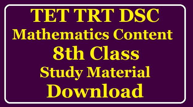 TET TRT DSC Class Mathematics Content 8th Class Study Material Download /2020/01/TET-TRT-DSC-Class-Mathematics-Content-8th-Class-Study-Material-Download.html