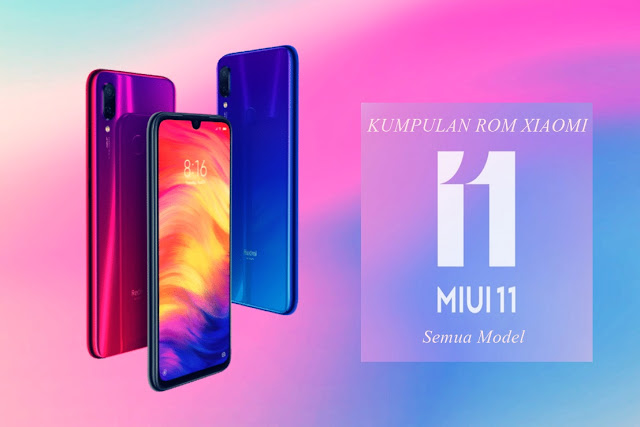 Kumpulan Miui 11 Update TERBARU 2020 Untuk Semua Model Xiaomi
