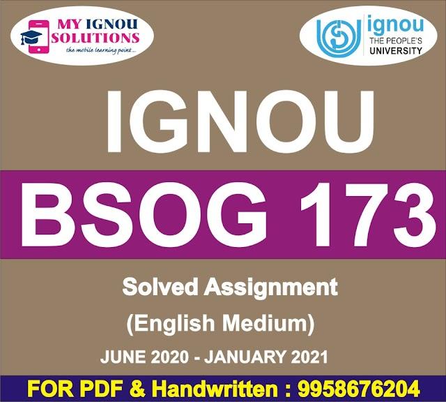 BSOG 173 Solved Assignment 2020-21