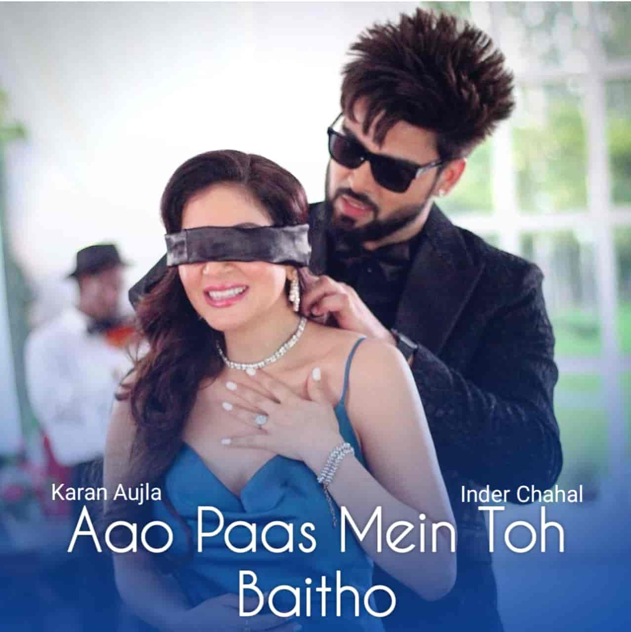 Aao Paas Me To Baitho Song Lyrics Karan Aujla