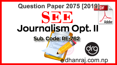 Journalism-Optional-II-Question-Paper-2075-2019-RE-762-SEE-DOWNLOAD
