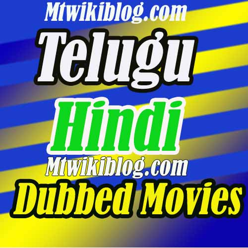 List of Telugu Hindi Dubbed Movies 2020 -  Here is List of New Telugu Hindi Dubbed Movies, South Indian Telugu Hindi Dubbed Films.