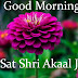 Top 10   Sat Shri Akaal Ji Good Morning Wishes Greetings  Images,  Pictures, photos   Whatsapp-bestwishespics
