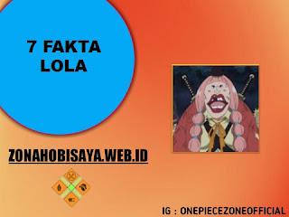 Fakta Lola One Piece